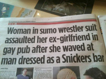 Headline in a Dublin, Ireland newspaper four years ago.